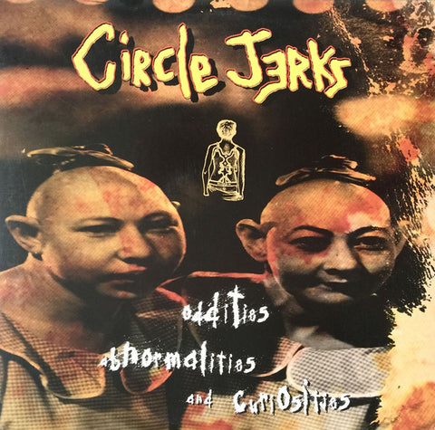 "Circle Jerks ""Oddities, Abnormalities And Curiosities"" LP"