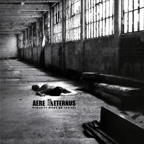 "Aere Aeternus ""Humanity Needs No Funeral"" LP"