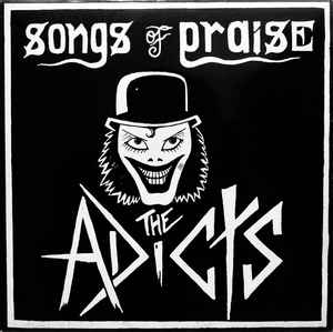 "The ADICTS ""SONGS OF PRAISE"" LP"