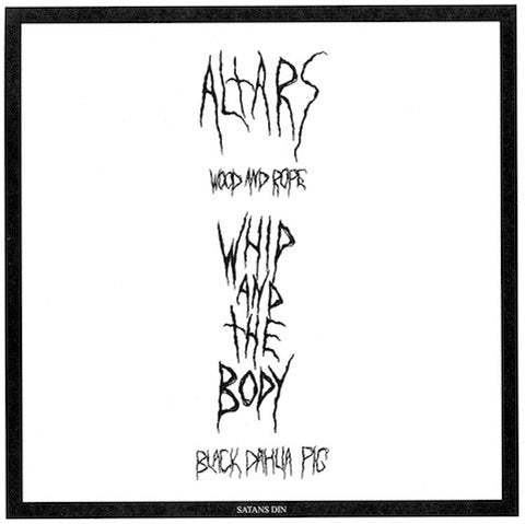 Altars / Whip and the Body split 7""