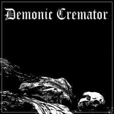 "Demonic Cremator ""My Dying Breath"" 7"""