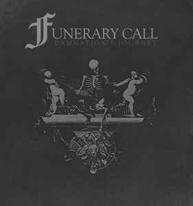 "Funerary Call ""Damnation's Journey"" Die Hard LP"