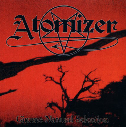 "Atomizer ""Gimme Natural Selection"" 7"""