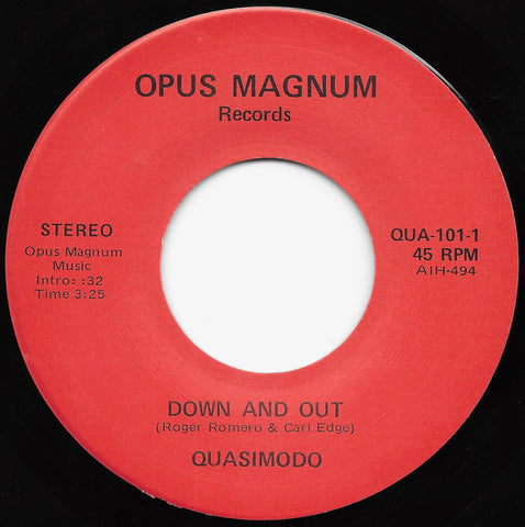 "Quasimodo ""Down And Out / You Want It"" 7"" (Private Press Metal 1984)"