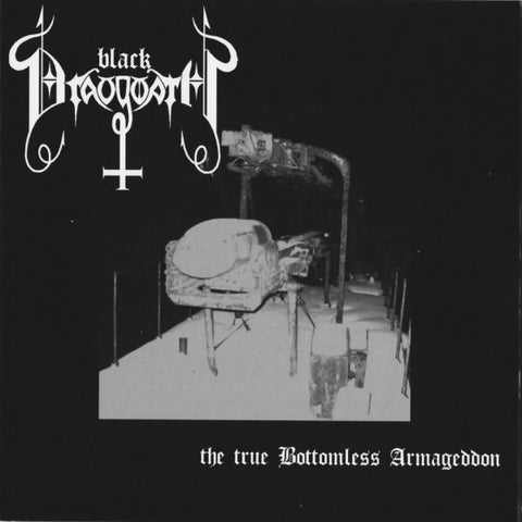 "Black Draugwath ""The True Bottomless Armageddon"" CD"