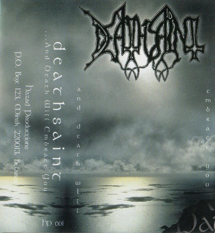 "Deathsaint ""And Death Will Embrace You"" Demo"