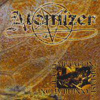 "Atomizer ""Death - Mutation - Disease - Annihilation"" LP (EAL)"