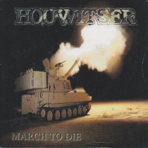 "Houwitser ""March to die"" Green Vinyl 7"""