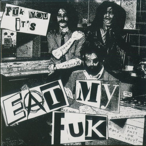 "Eat My Fuk ""Fuk You, It's Eat My Fuk"" MCD (Autopsy)"