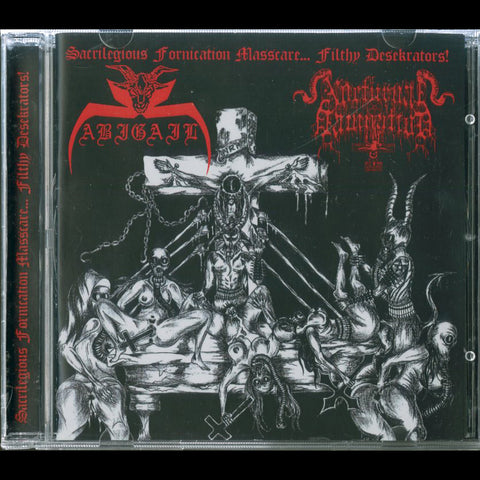 "Abigail / Nocturnal Domination ""Sacrilegious Fornication Masscare... Filthy Desekrators!"" Split CD"
