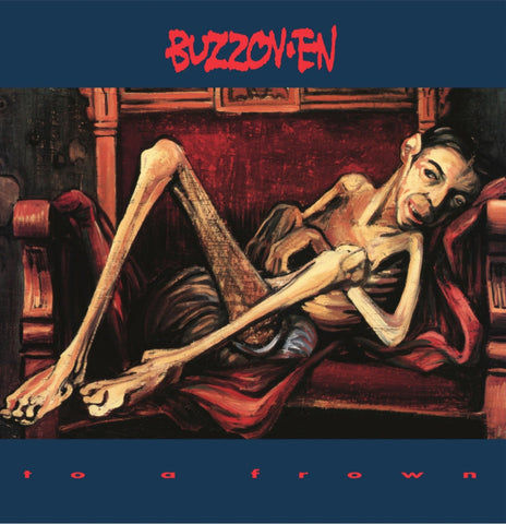 "Buzzov-en ""To A Frown"" LP"