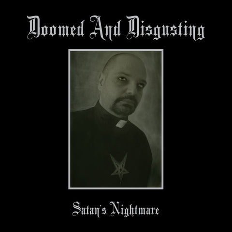 "Doomed and Disgusting ""Satan's Nightmare"" LP (Sad Ex related)"