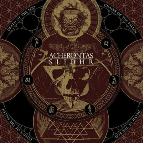 "Acherontas / Slidhr "" Death of the Ego / Chains of the Fallen"" Split LP"