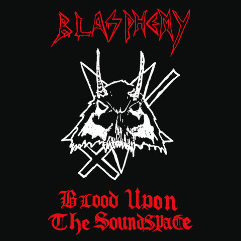 "Blasphemy ""Blood Upon the Soundspace"" MLP"