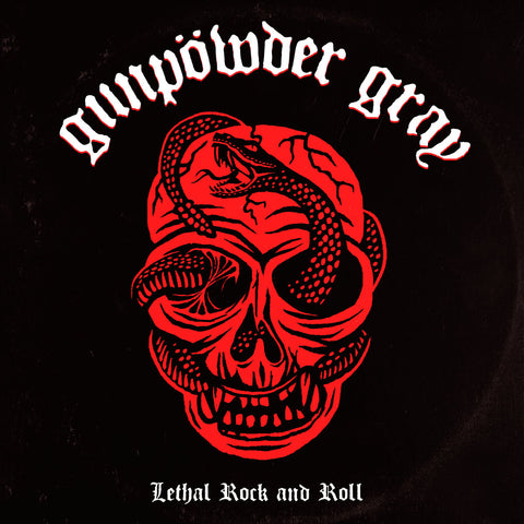 "Gunpowder Gray ""Lethal Rock and Roll"" LP"