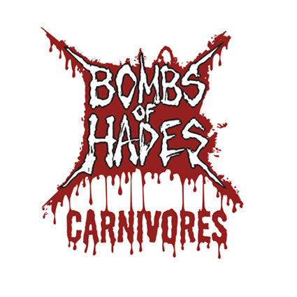 "Bombs of Hades ""Carnivores"" 7"""