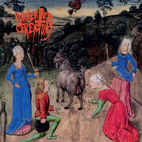 "Perverted Ceremony ""Perverted Ceremony"" 12"" EP"