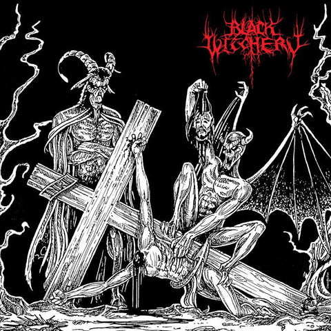 "Black Witchery ""Desecration of the Holy Kingdom"" LP"