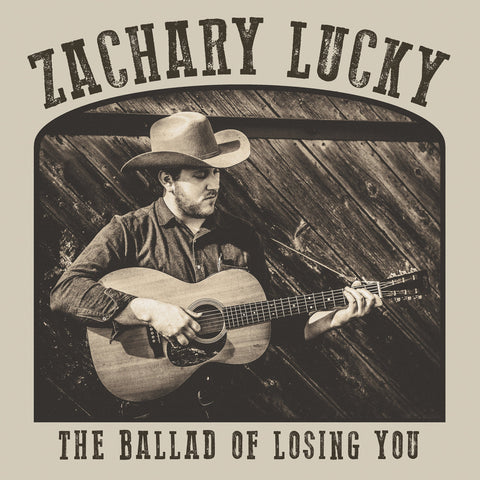 "Zachary Lucky ""The Ballad of Losing You"" LP"