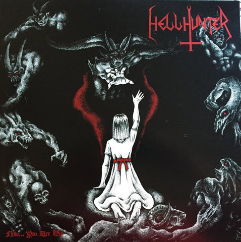 "HellHunter ""now... you are his"" LP"