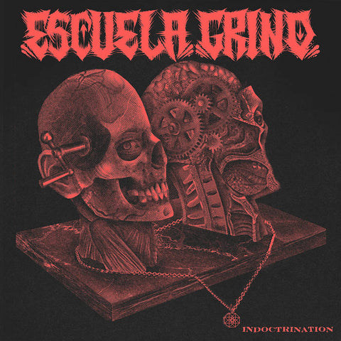 "Escuela Grind ""Indoctrination"" LP"