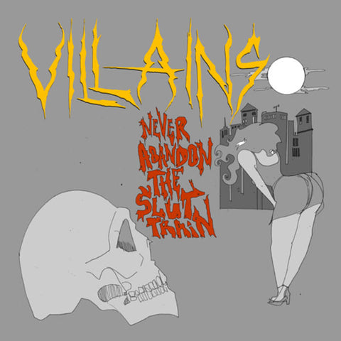 "Villains ""Never Abandon the Slut Train"" LP"