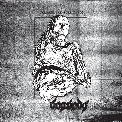 "Bog Body ""Through the Burial Bog"" LP"