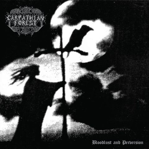 "Carpathian Forest ""Bloodlust and Perversion"" Double LP"