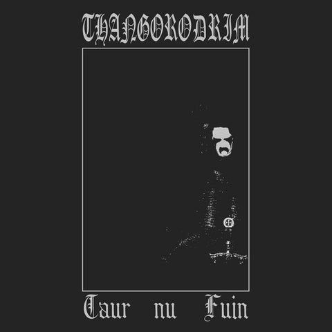 "Thangorodrim ""Taur-nu-Fuin"" CD"