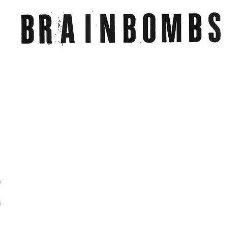 "Brainbombs ""Brainbombs"" Double LP"
