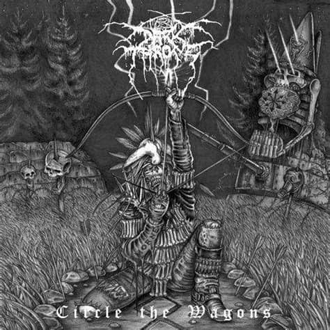 "Darkthrone ""Circle The Wagons"" LP"