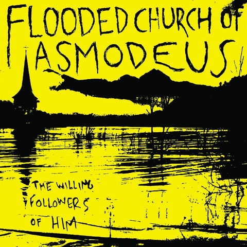 "Flooded Church of Asmodeus ""The Willing Followers of Him"" LP"