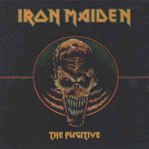 "Iron Maiden ""The Fugitive"" Comp LP"