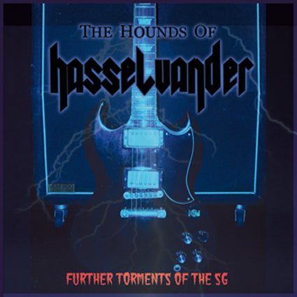 "The Hounds of Hasselvander ""Further Torments of the SG"" MLP"