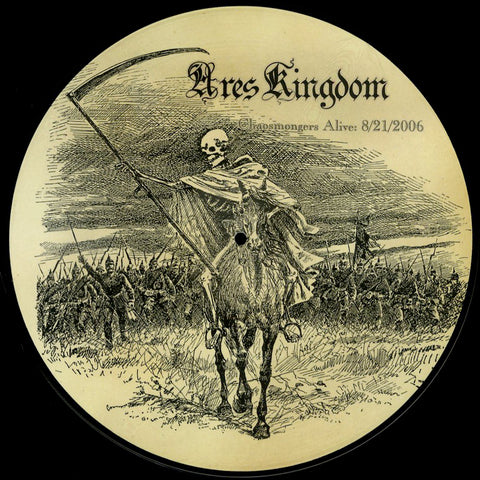 "Ares Kingdom ""Chaosmongers ALive 8/21/2006"" Picture LP (Lim to 100)"