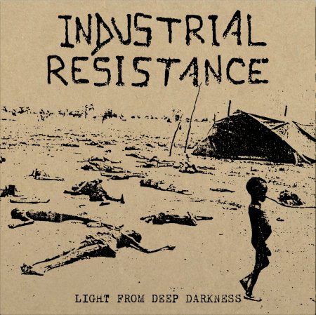 "Industrial Resistance ""light from deep darkness"" LP"