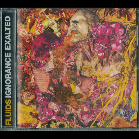 "Fluids ""Ignorance Exalted"" CD"