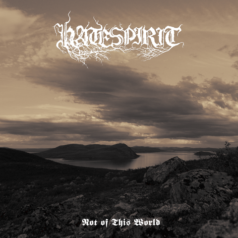 "Hatespirit ""Not of this World"" CD"