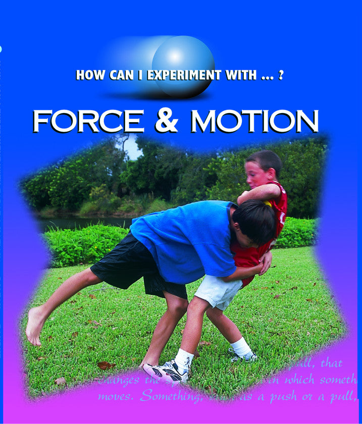 2007 - Force & Motion  (eBook)
