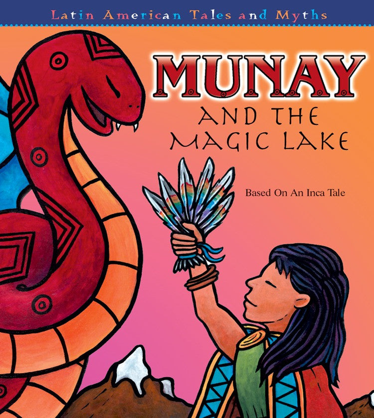 2007 - Munay and The Magic Lake (eBook)