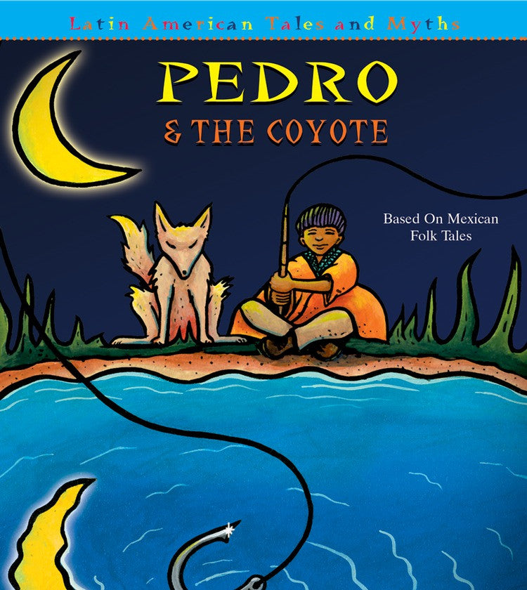 2007 - Pedro and The Coyote (eBook)