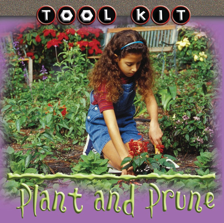 2007 - Plant and Prune (Interactive eBook)