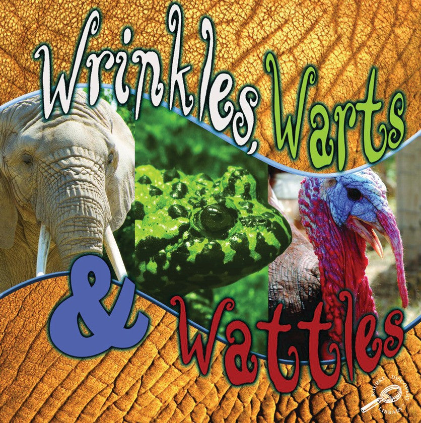 2009 - Wrinkles, Warts, and Wattles (eBook)