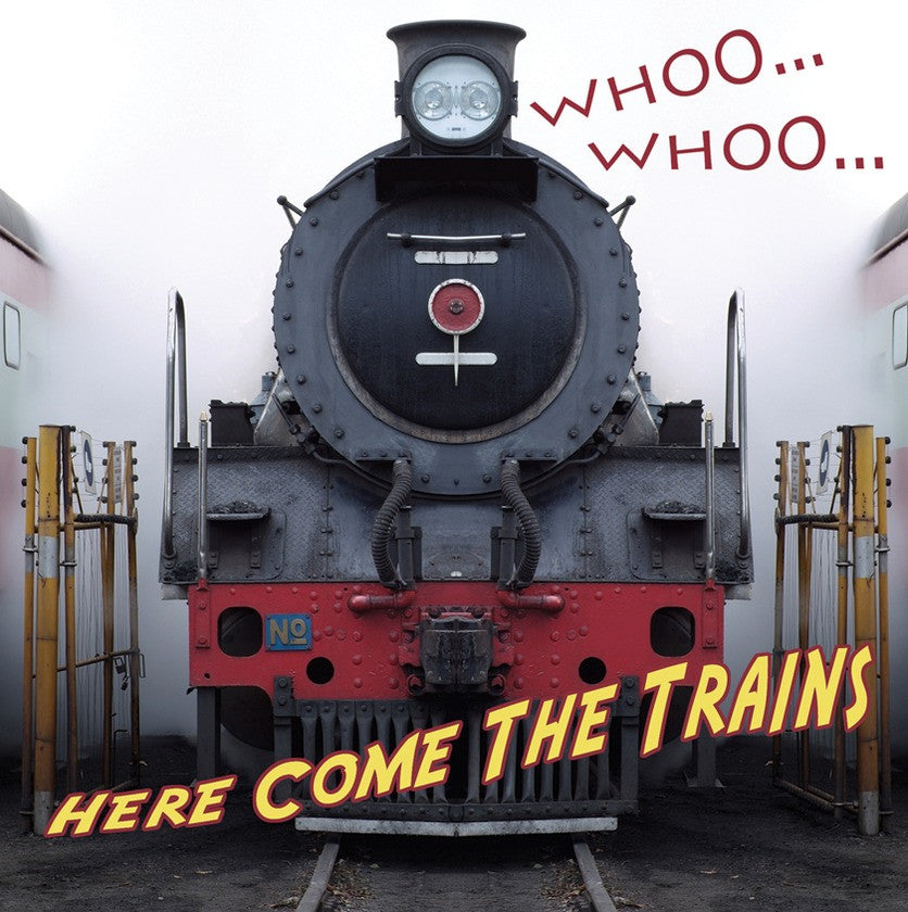 2009 - Whooo, Whooo... Here Come The Trains (eBook)