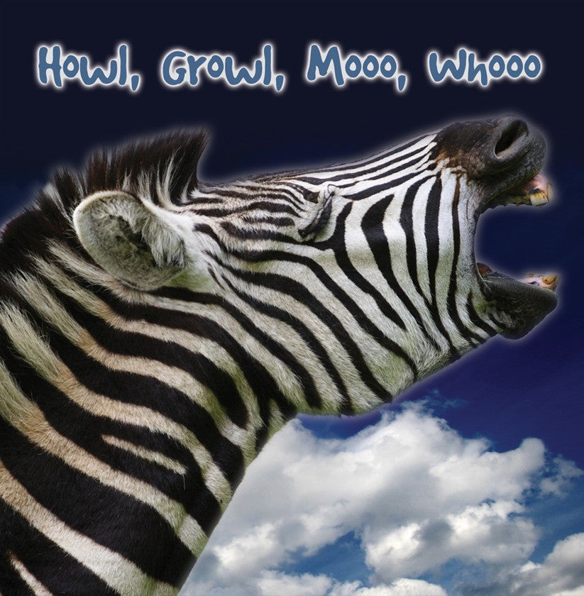 2009 - Howl, Growl, Mooo, Whoo (Interactive eBook)