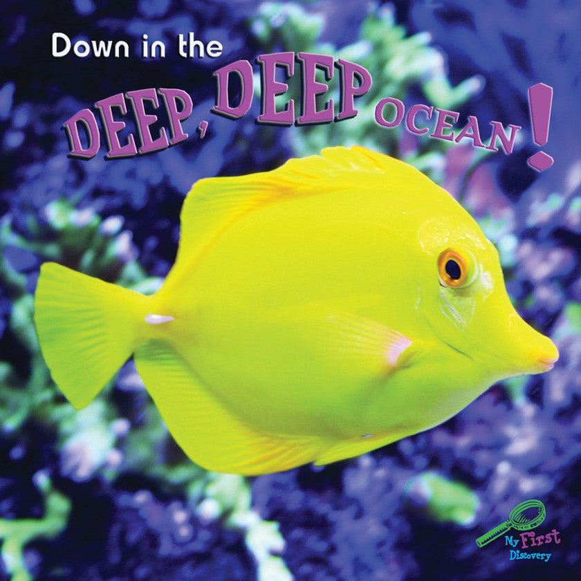 2009 - Down In The Deep, Deep, Ocean! (eBook)