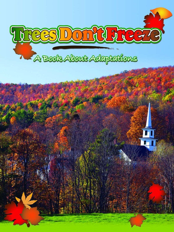 2008 - Trees Don't Freeze (eBook)