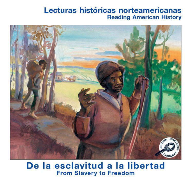 2006 - De la esclavitud a la libertad (From Slavery To Freedom) (eBook)