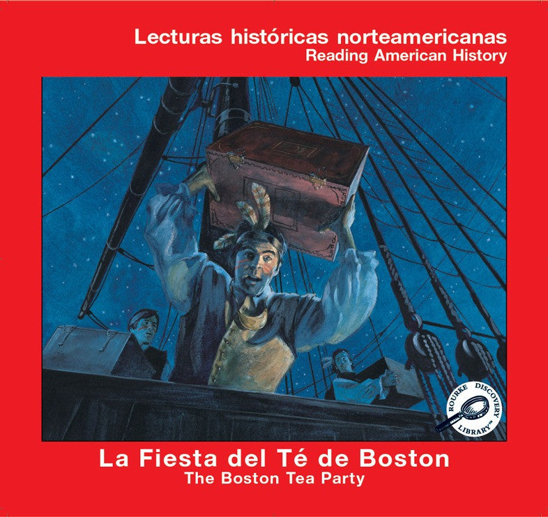 2006 - La fiesta del te de boston (The Boston Tea Party) (eBook)