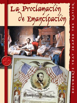 2006 - La proclama de emancipacion (The Emancipation Proclomation) (eBook)